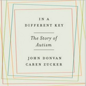 Wednesday 1/4 -  John Donvan - In a Different Key: The Story of Autism