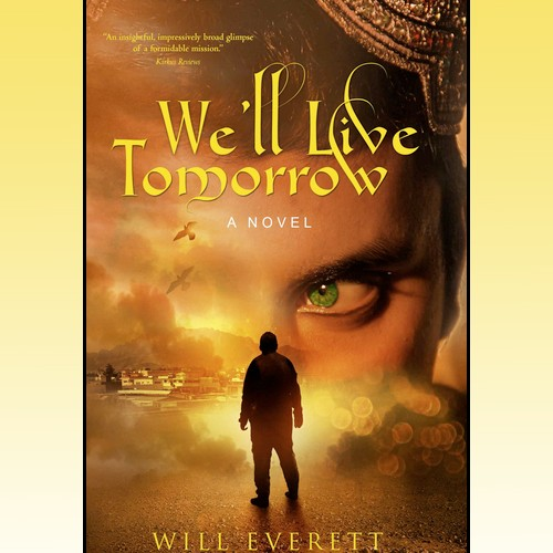 Tuesday 4/25 - Will Everett, author We'll Live Tomorrow