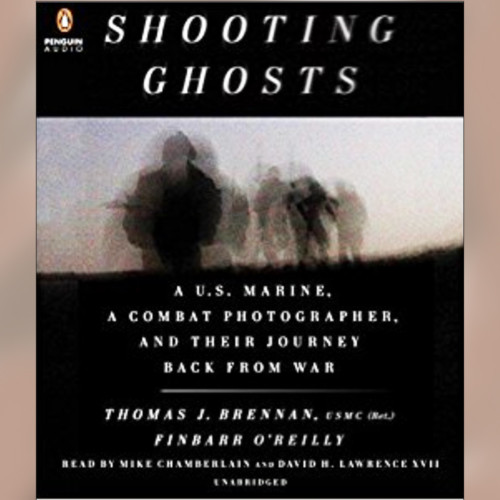 "From War in Afghanistan to Peace in ""The World"": A Difficult Journey - Thomas J Brennan and Finbarr O'Reilly - Shooting Ghosts - Tuesday 12/26"