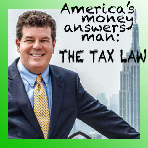 Defining winners and losers in America's new tax regime – where do you stand? - Jordan Goodman, America's Money Answers Man - Wednesday 1/24