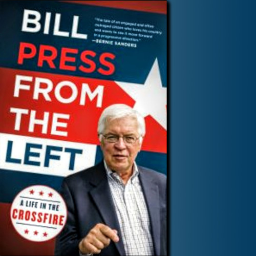 A life in politics: learning retail in Delaware, wholesale in California, and corporate-sized politics on TV. - Bill Press, Political Commentator - Author Bill Press from the Left - Thursday 4/5