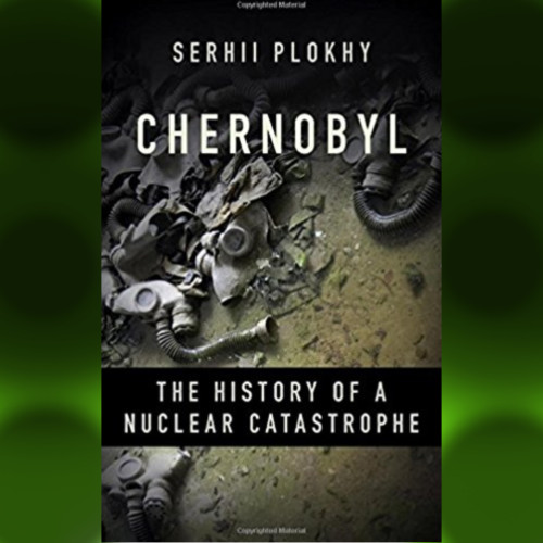 32 years after the nuclear accident at Chernobyl, the death and damages tolls keep rising. - Serhii Plokhy, Harvard University -  Author, Chernobyl - Thursday 6/28