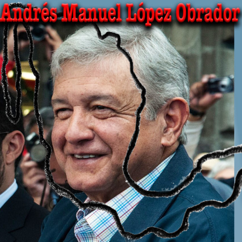 AMLO Takes Over Mexico - Victoria Gaytan, Global Americans