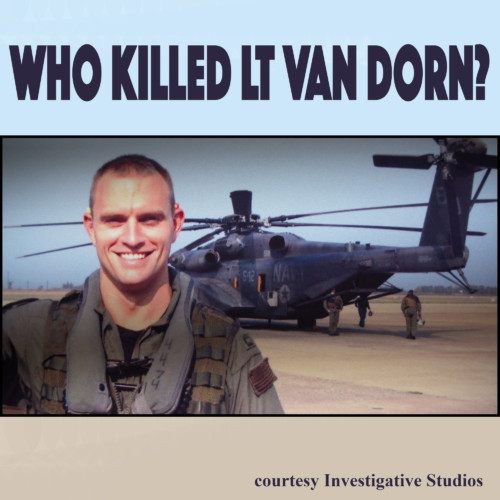 Zachary Stauffer, UC Berkeley Investigative Reporting Center - Who Killed Lt. Van Dorn?