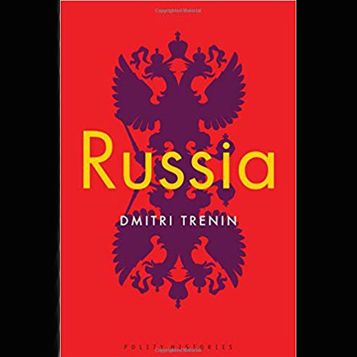 Dmitri Trenin, Author - The History of Putin's Russia