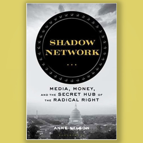 Anne Nelson, Author - Shadow Network