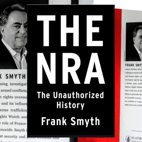 Frank Smyth, Author - The NRA: An Un-Authorized History